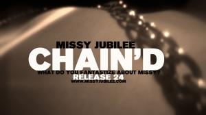 1. Missy Jubilee. 024. Chain'D. 001