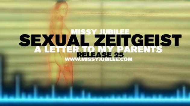 1. Missy Jubilee. 025. Sexual Zeitgeist. 002.1