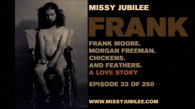 1. Missy Jubilee. Frank