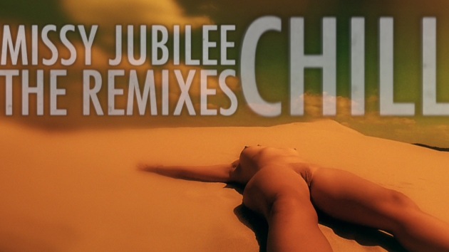 Missy Jubilee. 051.1. Chill. The Prequel. SOUNDTRACK