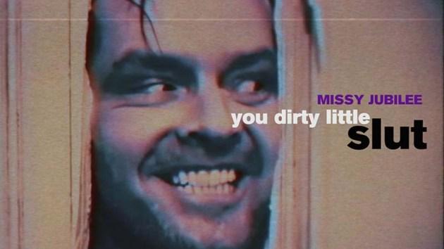 Missy Jubilee. 060. Slut 2. You Dirty Little Slut LOWRES