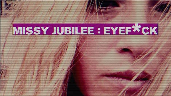 missy-jubilee-eyefuck